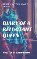 Diary of a Reluctant Queen