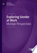Exploring Gender at Work
