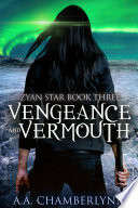 Vengeance and Vermouth
