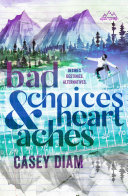 Pdf Bad Choices and Heartaches Telecharger