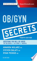 """Ob/Gyn Secrets E-Book"" by Amanda Mularz, Steven Dalati, Ryan A. Pedigo"