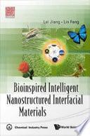 Bioinspired Intelligent Nanostructured Interfacial Materials Book PDF