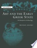Art and the Early Greek State Book