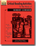 Critical Reading Activities for the Works of Robert Cormier