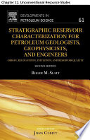 Stratigraphic Reservoir Characterization for Petroleum Geologists  Geophysicists  and Engineers Book