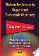 Modern Tendencies in Organic and Bioorganic Chemistry Book