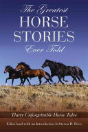 The Greatest Horse Stories Ever Told