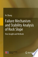 Failure Mechanism and Stability Analysis of Rock Slope