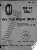 Federal Civilian Manpower Statistics
