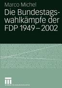 Die Bundestagswahlkämpfe der FDP: 1949-2002