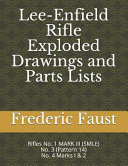 Lee Enfield Rifle Exploded Drawings and Parts Lists