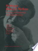 Professor Hein J J  Wellens  33 Years of Cardiology and Arrhythmology Book