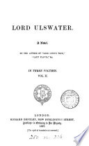 Lord Ulswater  by the author of  Lord Lynn s wife