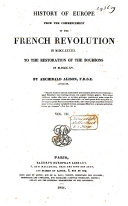 Pdf History of Europe from the Commencement of the French Revolution in 1789 to the Restauration of the Bourbons in 1815