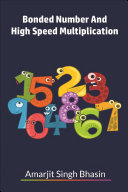 Bonded Number And High Speed Multiplication