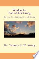 Wisdom for End of Life Living