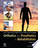 """Orthotics and Prosthetics in Rehabilitation E-Book"" by Kevin C Chui, Milagros Jorge, Sheng-Che Yen, Michelle M. Lusardi"