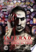 I.N.F.E.R.N.O.: HELL STARTS ON EARTH