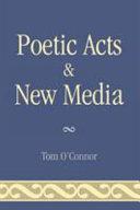 Poetic Acts   New Media