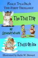 The First Trollogy  Smelly Trolls   Books 1 3