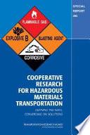 Cooperative Research For Hazardous Materials Transportation