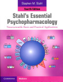 Stahl s Essential Psychopharmacology Book