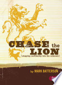 Chase the Lion: Stepping Confidently Into the Unknown - Member Book
