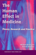 The Human Effect in Medicine: Theory, Research and Practice