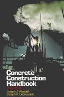 Concrete Construction Handbook