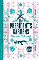 The President s Gardens