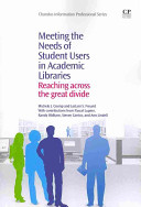Meeting the Needs of Student Users in Academic Libraries