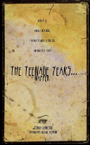 The Teenage Yeears Mapped
