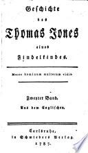 Geschichte des Thomas Jones eines Findelkindes