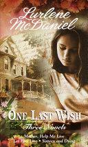 One Last Wish: Three Novels Pdf/ePub eBook