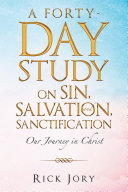 A Forty-Day Study on Sin, Salvation, and Sanctification