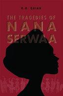 Tragedies of Nana Serwaa