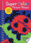 Super Color Picture Mazes Book
