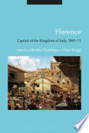 Florence  Capital of the Kingdom of Italy  1865 71