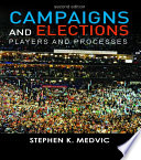 Campaigns and Elections  : Players and Processes