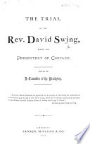 The Trial of the Rev  D  S  Before the Presbytery of Chicago  Edited by a Committee of the Presbytery