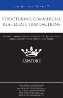 Structuring Commercial Real Estate Transactions