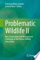 Problematic Wildlife II