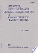 Structure  Constitution  and General Characteristics of Wrought Ferritic Stainless Steels