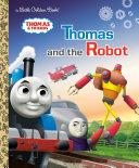 Thomas and the Robot  Thomas   Friends  Book PDF