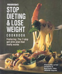 Prevention s Stop Dieting   Lose Weight Cookbook