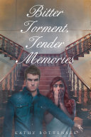 Bitter Torment, Tender Memories Book