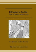 Diffusion in Solids--past, Present and Future