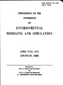 Proceedings of the Conference on Environmental Modeling and Simulation  April 19 22  1976  Cincinnati  Ohio