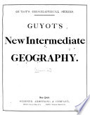 Guyot s New Intermediate Geography