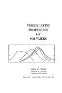 Viscoelastic Properties of Polymers Book